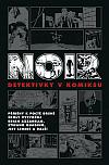 Noir: Detektivky v komiksu