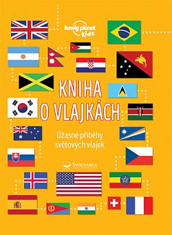 Kniha o vlajkách: Úžasné příběhy světových vlajek