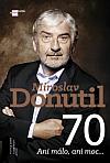 Miroslav Donutil 70: Ani málo, ani moc...