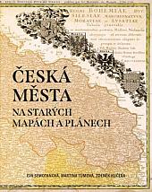 Česká města na starých mapách a plánech
