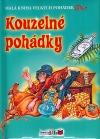 Kouzelné pohádky - Malá kniha velkých pohádek
