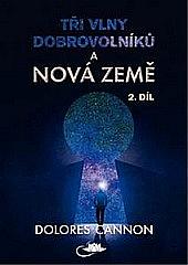 Tři vlny dobrovolníků a Nová Země 2.díl obálka knihy