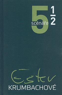 5 a 1/2 scénáře Ester Krumbachové obálka knihy