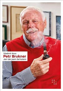 Petr Brukner: Jen tak jsem šel kolem obálka knihy
