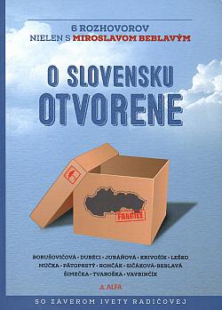 O Slovensku otvorene: 6 rozhovorov nielen s Miroslavom Beblavým obálka knihy