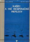 Kašeľ a iné respiračné reflexy