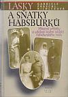 Lásky a sňatky Habsburků