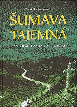 Šumava tajemná obálka knihy