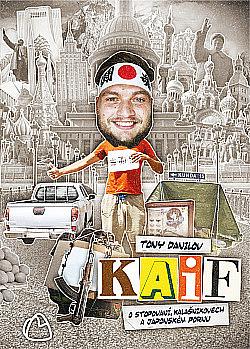 KAIF: O stopování, kalašnikovech a japonském pornu obálka knihy