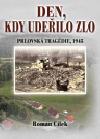 Den, kdy udeřilo zlo: Prlovská tragédie, 1945