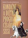 Kondiční a dietní program císařovny Sissi