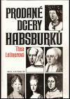 Prodané dcery Habsburků