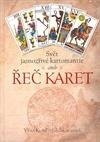 Svět jasnozřivé kartomantie aneb Řeč karet