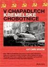 V chapadlech kremelské chobotnice