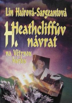 Heathcliffův návrat na Větrnou hůrku obálka knihy