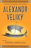 Alexandr Veliký - věštba Amónova