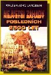 Největší záhady posledních 2500 let