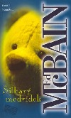 Šilhavý medvídek