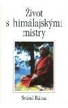 Život s himálajskými mistry