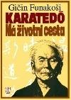 Karatedó - Má životní cesta