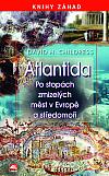 Atlantida – Po stopách zmizelých měst v Evropě a Středomoří