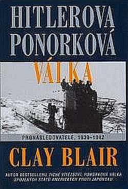 Hitlerova ponorková válka: Pronásledovatelé 1939-1942
