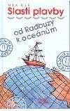 Slasti plavby od Radbuzy k oceánům