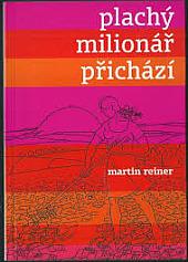 Plachý milionář přichází obálka knihy