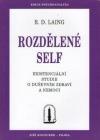 Rozdělené Self: Existenciální studie o duševním zdraví a nemoci