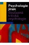Psychologie jinak - Současná kritická psychologie