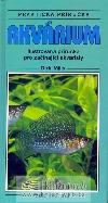 Akvárium - praktická příručka obálka knihy