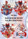 Šlechtické rody na Rychnovsku