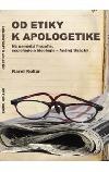 Od etiky k apologetike