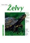 Želvy - Jak o ně správně pečovat a jak jim porozumět