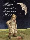 Měsíc zahradníkem Krásné paní 2011 obálka knihy