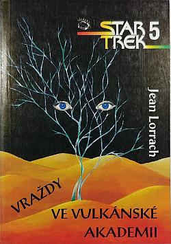 Star Trek 5: Vraždy ve Vulkánské akademii obálka knihy