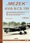 """""""MEZEK"""" Avia S/CS-199 (1. díl)"""