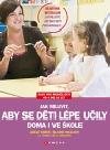Jak mluvit, aby se děti lépe učily