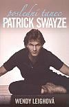 Poslední tanec - Patrick Swayze