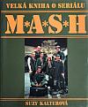 Velká kniha o seriálu M*A*S*H