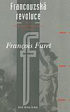 Francouzská revoluce I. díl - Od Turgota k Napoleonovi 1770-1814