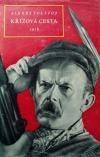 Křížová cesta 2. díl - 1918