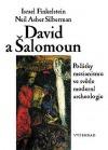 David a Šalomoun - Počátky mesianismu ve světle moderní archeologie