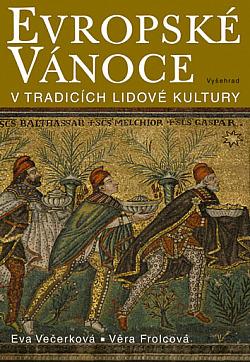 Evropské Vánoce v tradicích lidové kultury obálka knihy