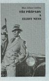 Tři případy a Eliot Ness