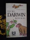 To by Darwin koukal