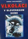 Vlkolaci v slovenskom dome