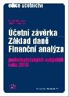 Účetní závěrka - Základ daně - Finanční analýza podnikatelských subjektů roku 2010