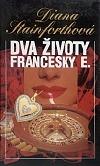 Dva životy Francesky E.