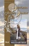 Dievčatko z krajiny drakov 1. - Mezzarthys